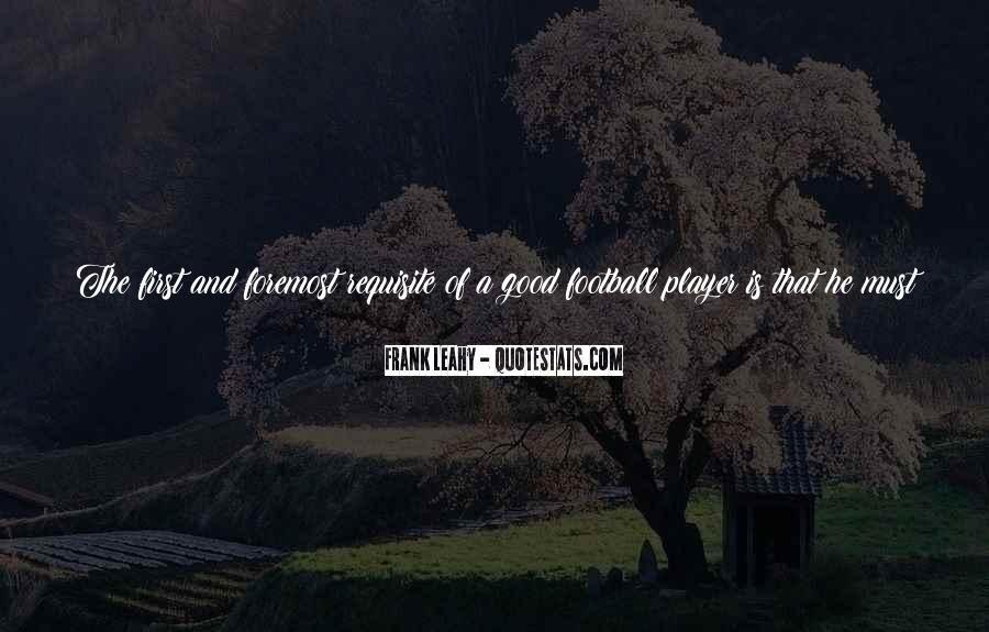 Good Football Game Quotes #1466215