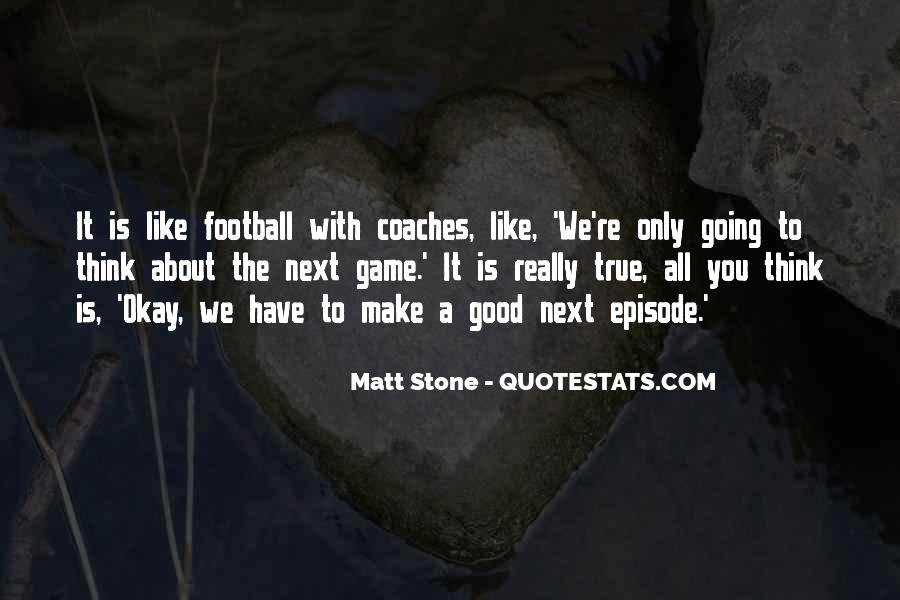 Good Football Game Quotes #703827