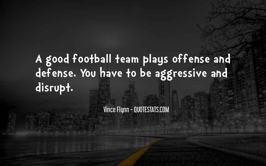 Good Football Team Quotes #1036997