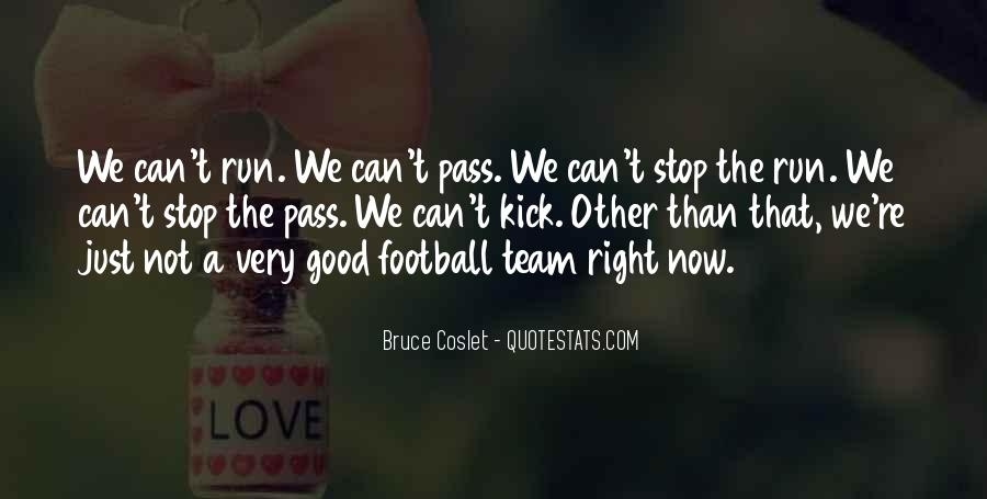 Good Football Team Quotes #1097951