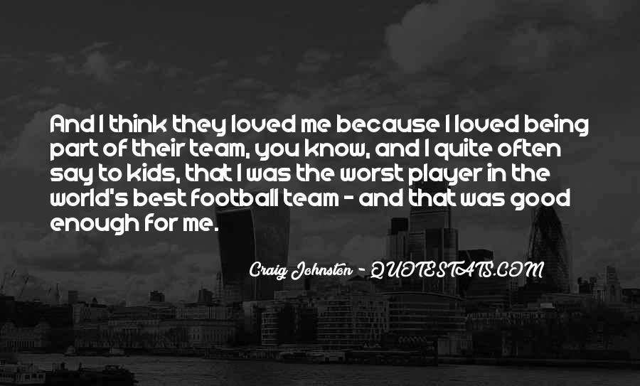 Good Football Team Quotes #1754391
