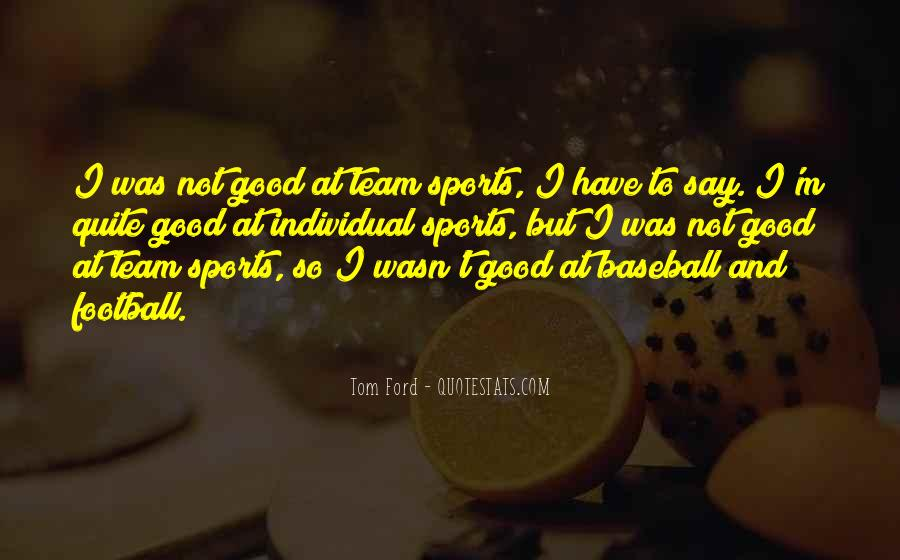 Good Football Team Quotes #563696