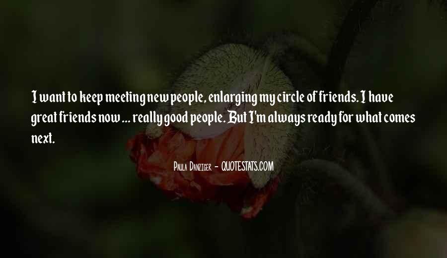 Good Friends Always There Quotes #1102314