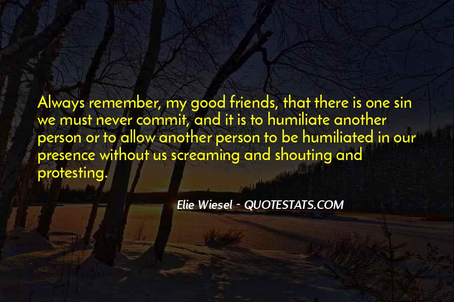 Good Friends Always There Quotes #1135307