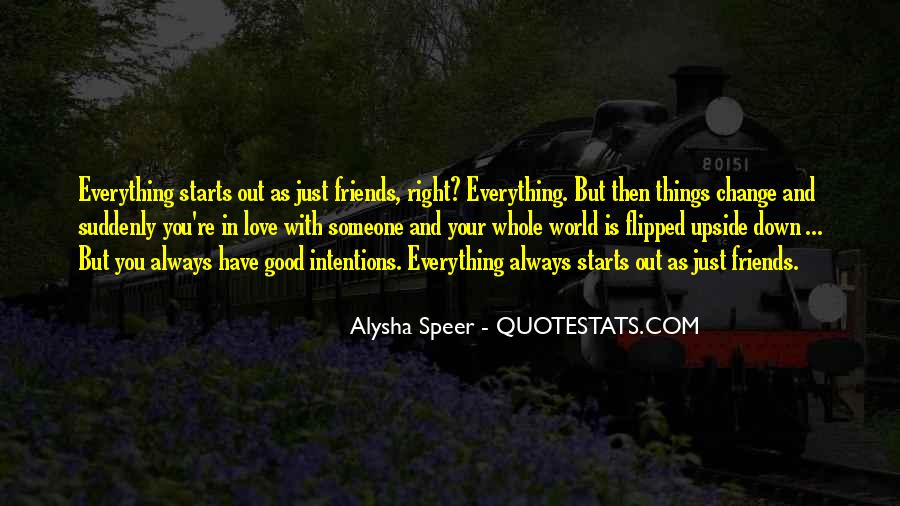 Good Friends Always There Quotes #1285867