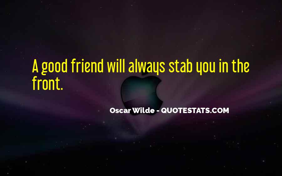 Good Friends Always There Quotes #1297193