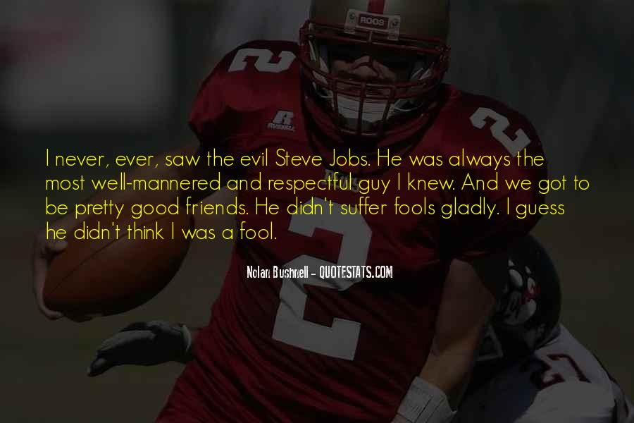 Good Friends Always There Quotes #262257