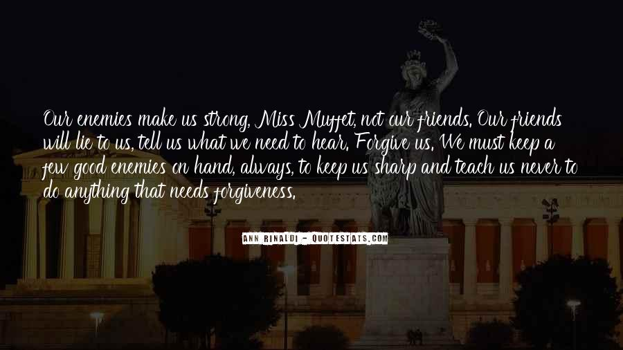 Good Friends Always There Quotes #363452