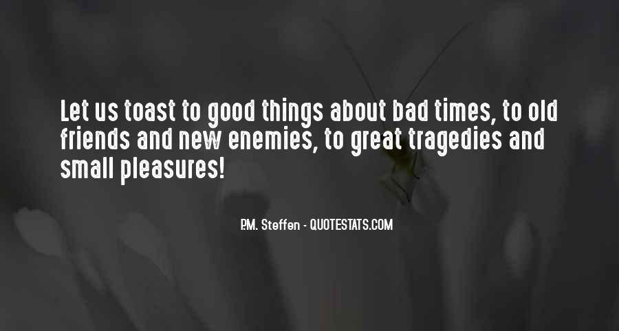 Good Friends And Great Friends Quotes #1114307