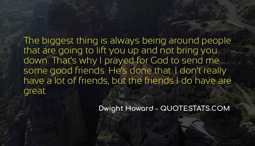 Good Friends And Great Friends Quotes #1575232