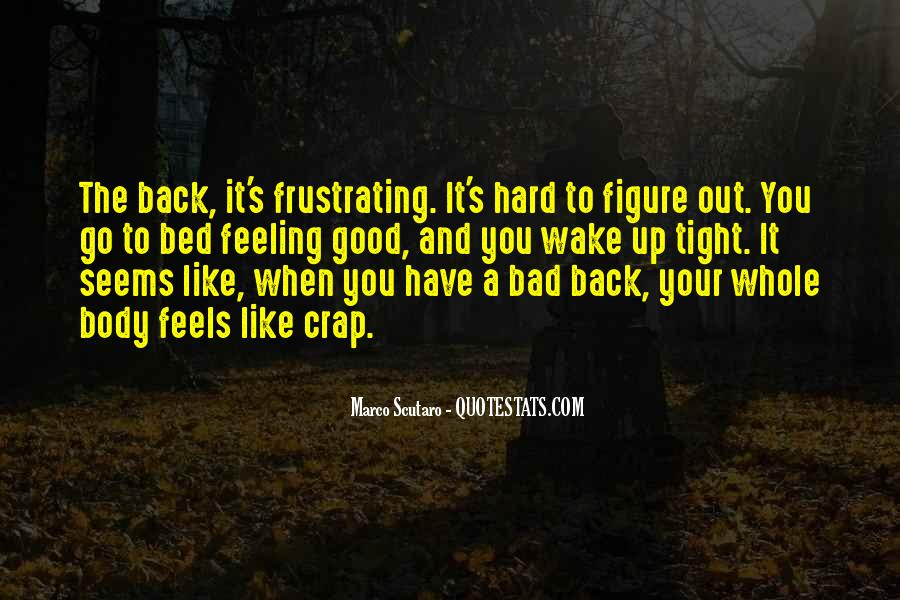 Good Frustrating Quotes #1008914
