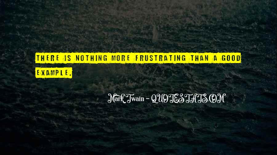 Good Frustrating Quotes #112344