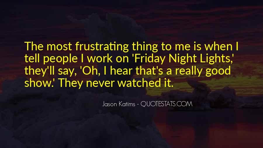 Good Frustrating Quotes #1257354
