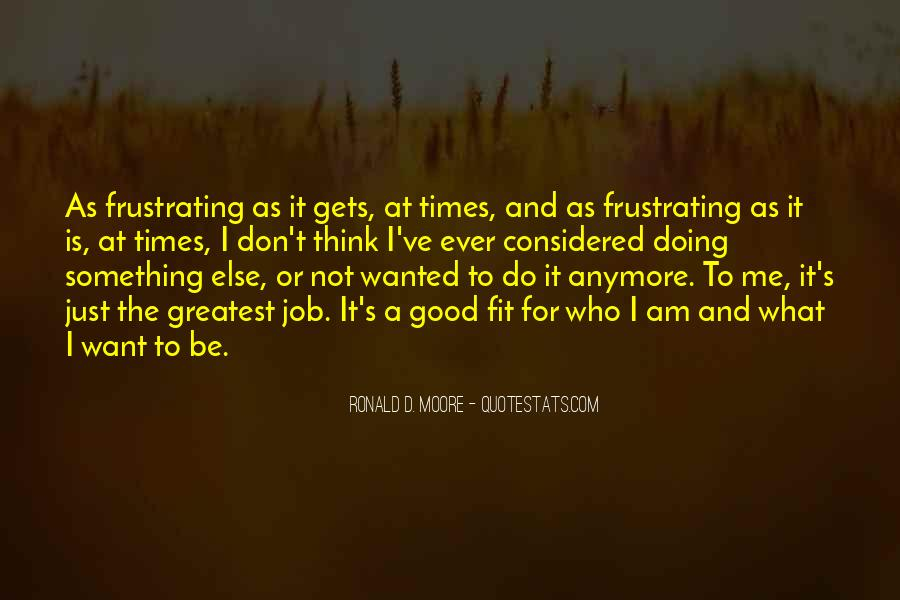 Good Frustrating Quotes #257986