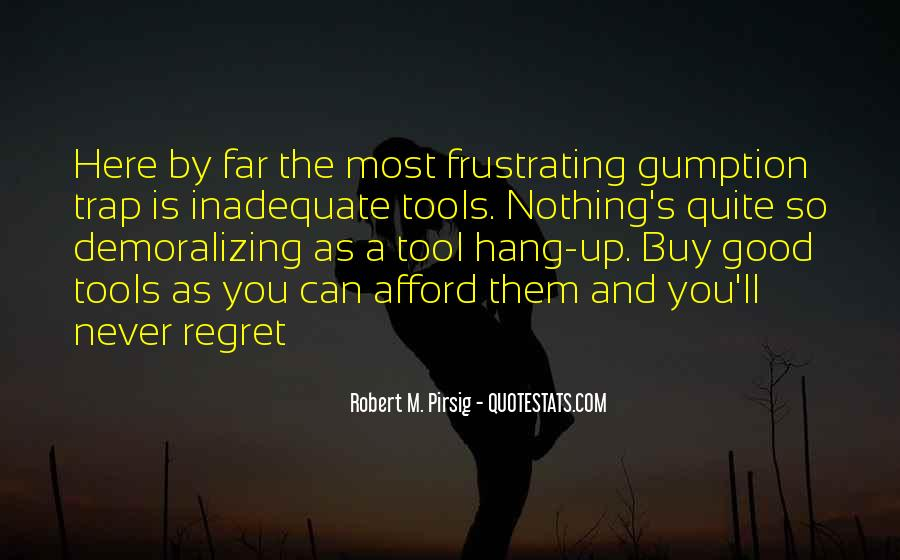 Good Frustrating Quotes #499272