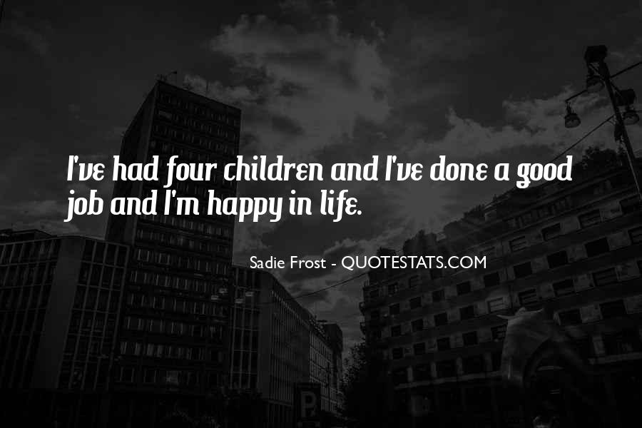Good Happy Life Quotes #126660