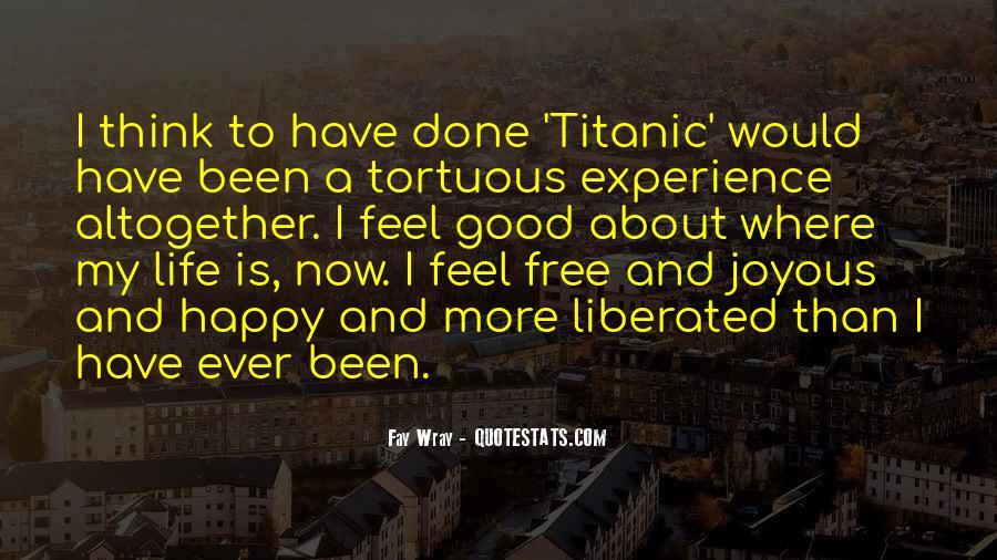 Good Happy Life Quotes #13517