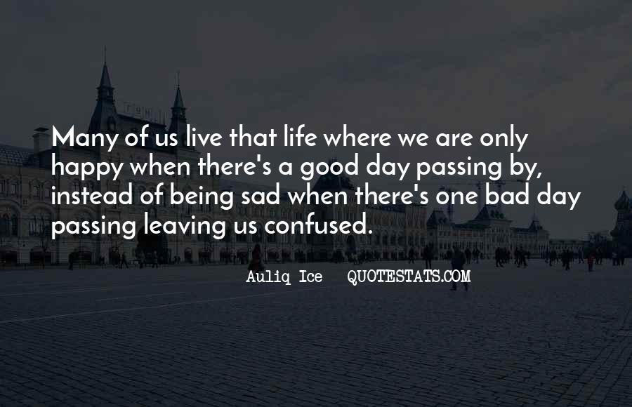 Good Happy Life Quotes #144630