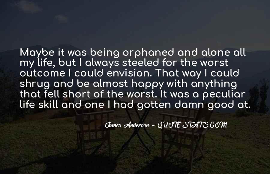 Good Happy Life Quotes #157164