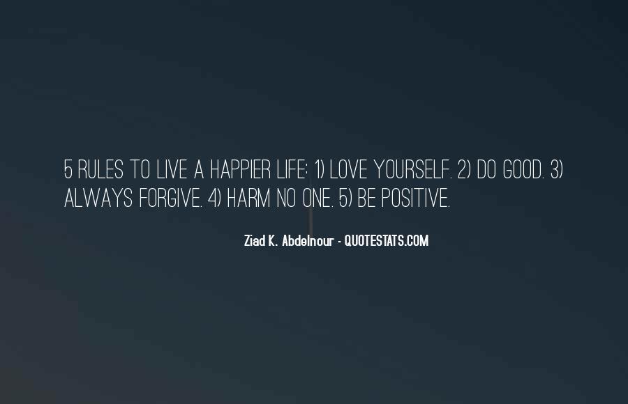 Good Happy Life Quotes #267762