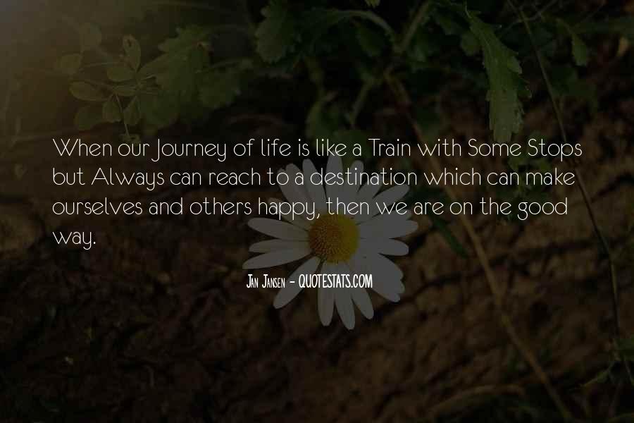 Good Happy Life Quotes #272920