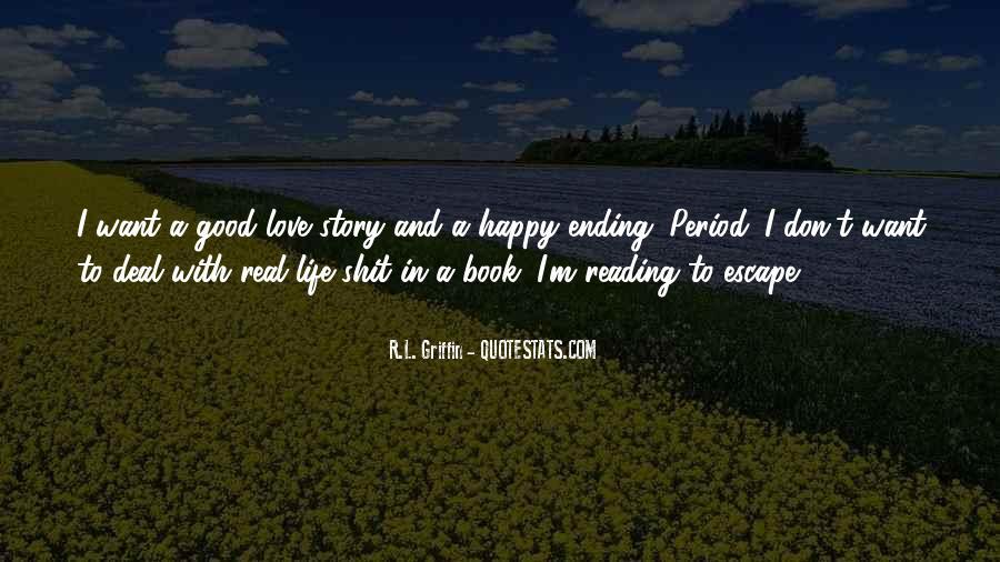 Good Happy Life Quotes #298572