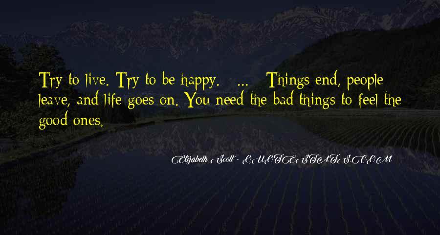 Good Happy Life Quotes #306817