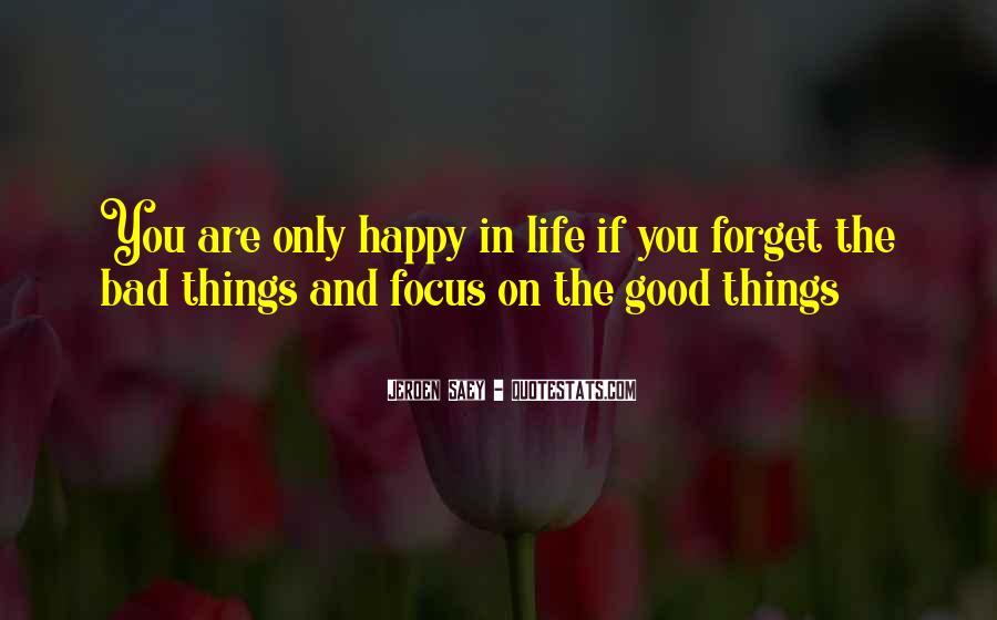 Good Happy Life Quotes #320231