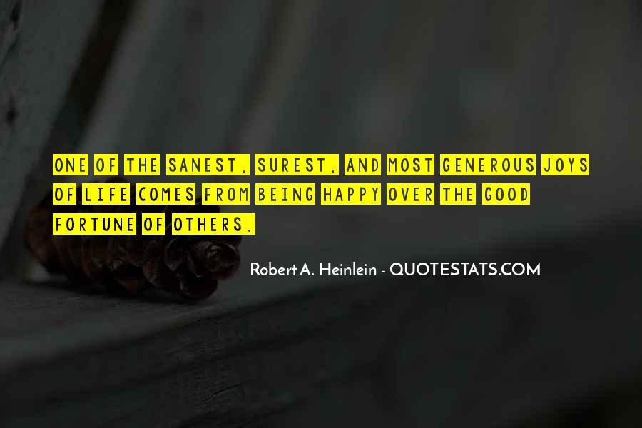 Good Happy Life Quotes #349799