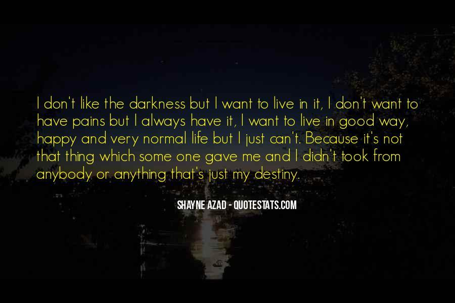 Good Happy Life Quotes #353389