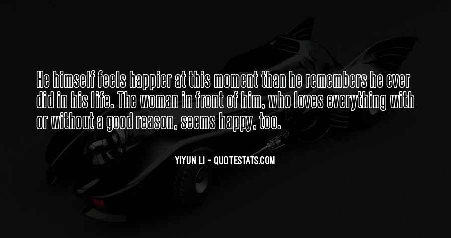 Good Happy Life Quotes #400524