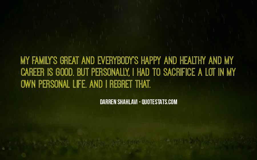 Good Happy Life Quotes #402619