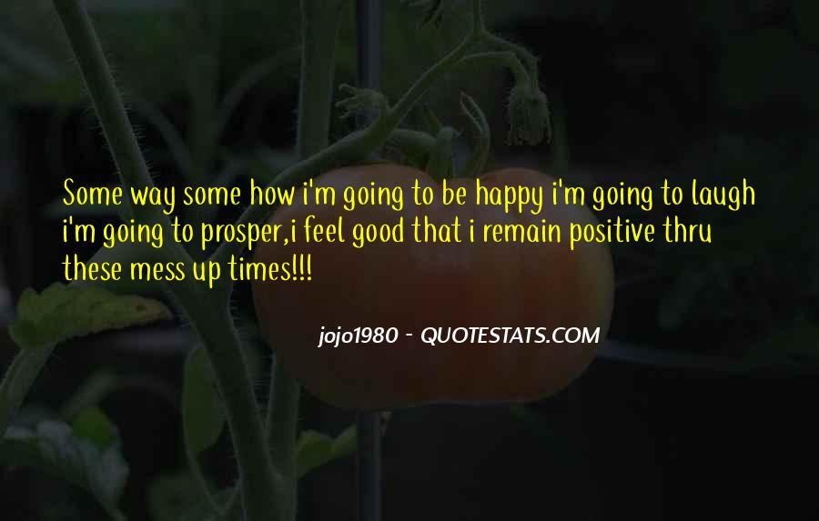 Good Happy Life Quotes #468375
