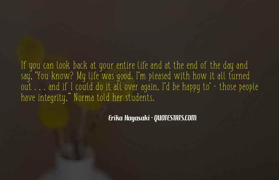 Good Happy Life Quotes #521271