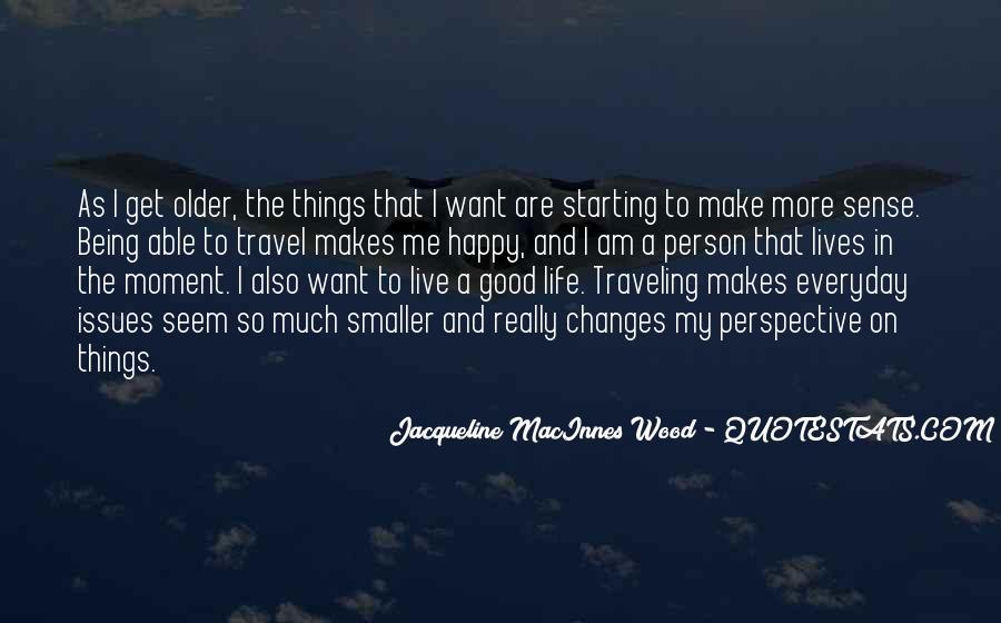 Good Happy Life Quotes #537812