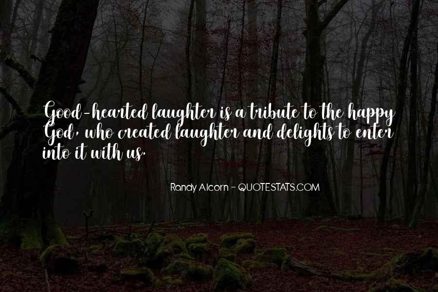 Good Happy Life Quotes #550686