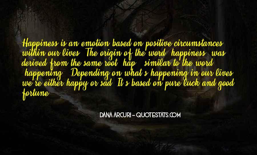 Good Happy Life Quotes #56289