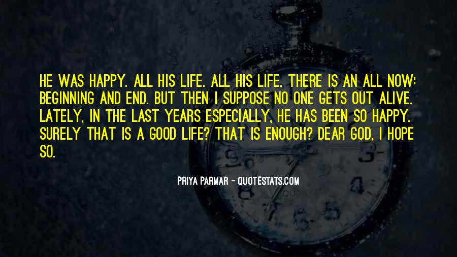 Good Happy Life Quotes #575895