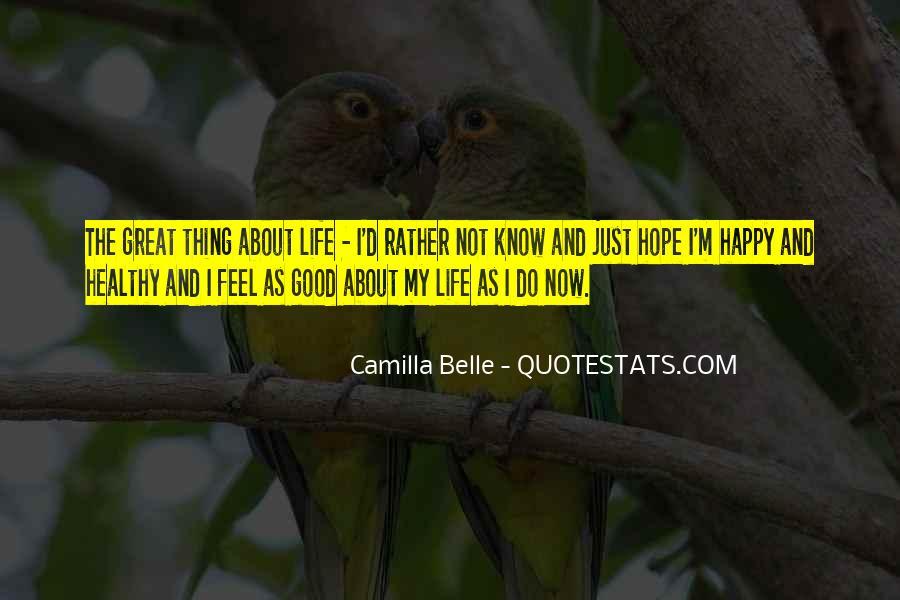 Good Happy Life Quotes #580579