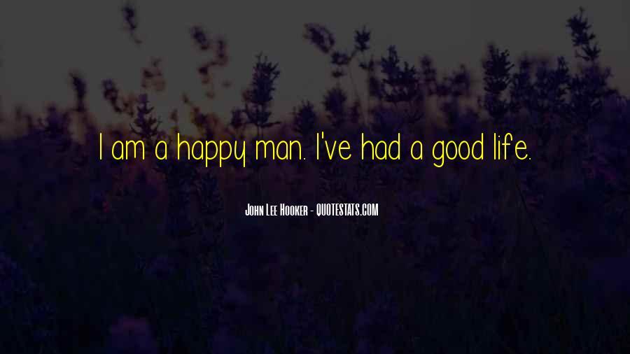 Good Happy Life Quotes #666347