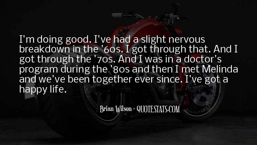 Good Happy Life Quotes #747194
