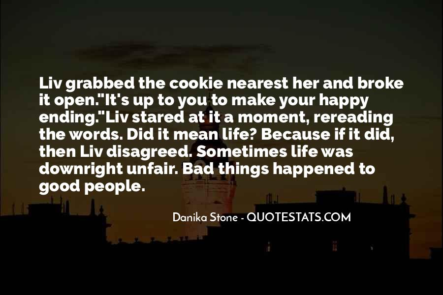Good Happy Life Quotes #809682