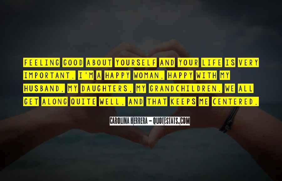 Good Happy Life Quotes #94583