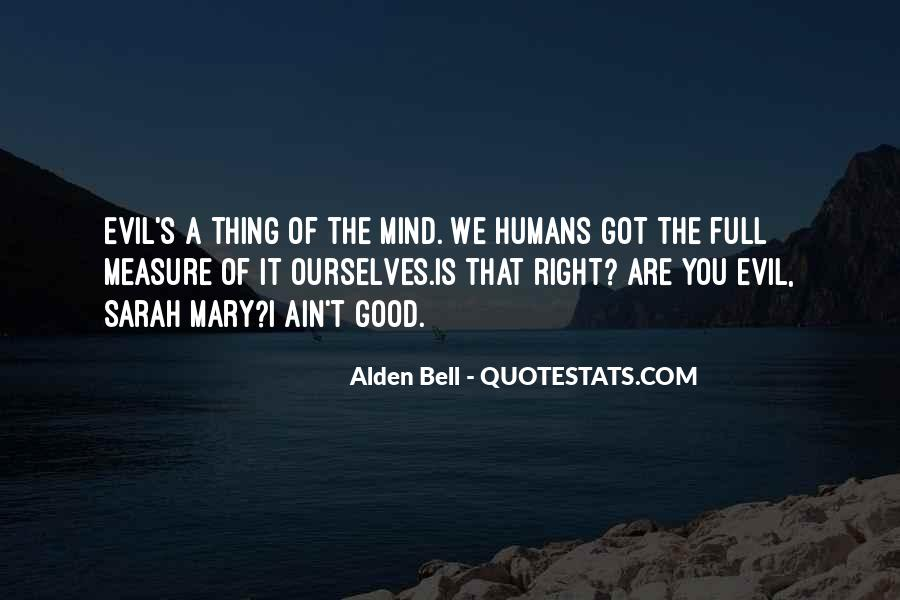 Good Humans Quotes #206927