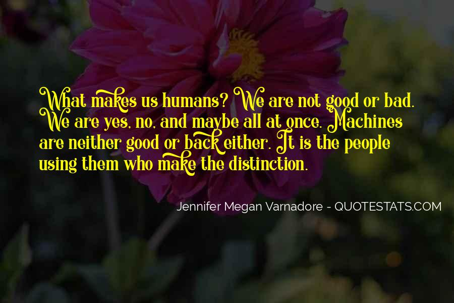 Good Humans Quotes #23254