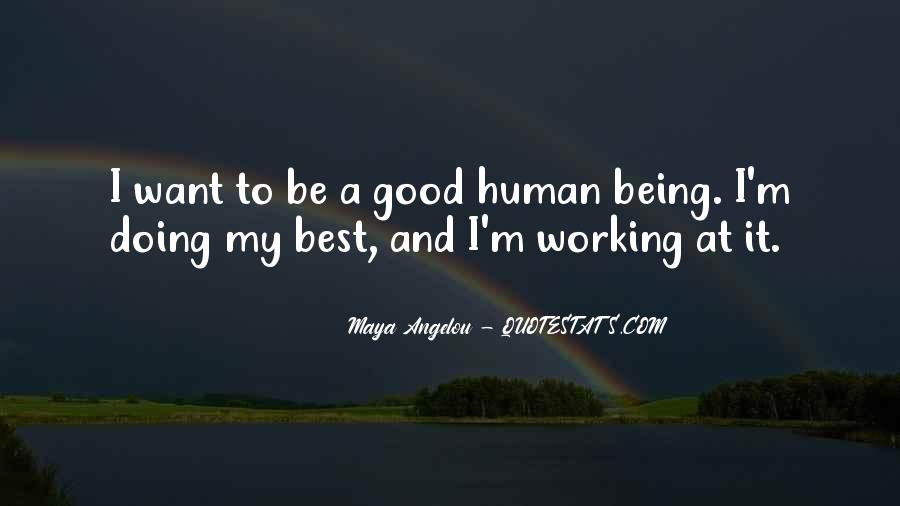 Good Humans Quotes #270529