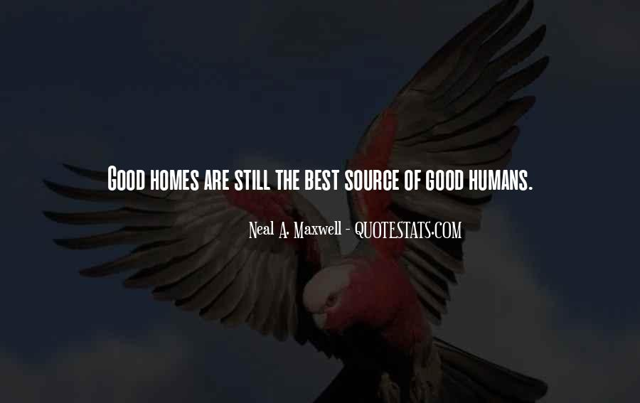 Good Humans Quotes #557683