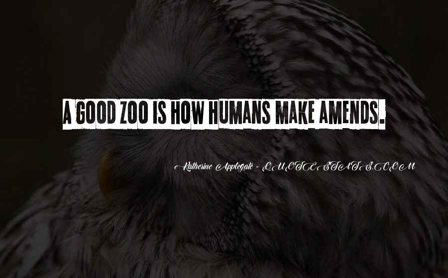 Good Humans Quotes #563031