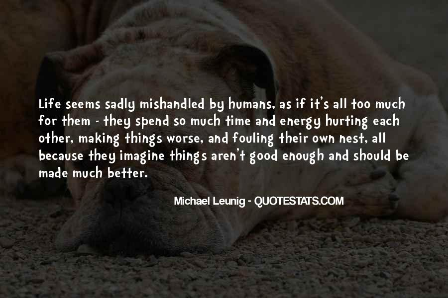 Good Humans Quotes #743039