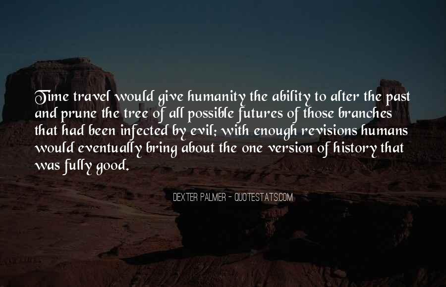 Good Humans Quotes #793293